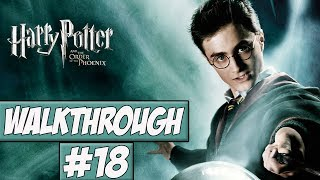 Harry Potter And The Order Of The Phoenix - Walkthrough Ep.18 w/Angel - Goodbye Umbridge!