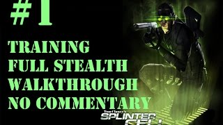 Splinter Cell - Mission 1 - HARD Difficulty Full Stealth Walkthrough - No commentary
