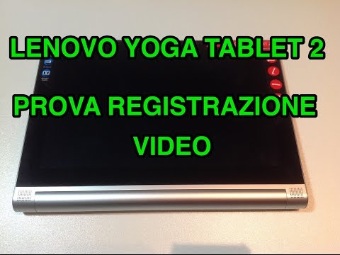 Lenovo Yoga Tablet 2 da 10 pollici - prova registrazione video