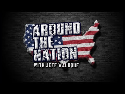 connectYoutube - Around The Nation with Jeff Waldorf 3.14.18 LIVE: 3-4 PM EST