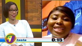 TVJ Smile Jamaica - Ixela Roll Out Winner - May 22 2020
