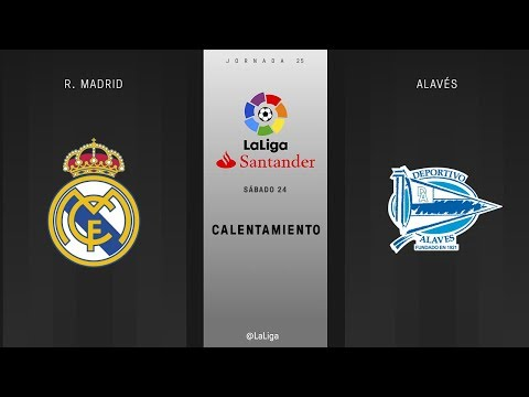 Calentamiento R. Madrid vs Alavés