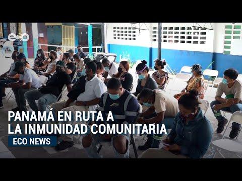 Panamá en ruta a la inmunidad comunitaria   Eco News