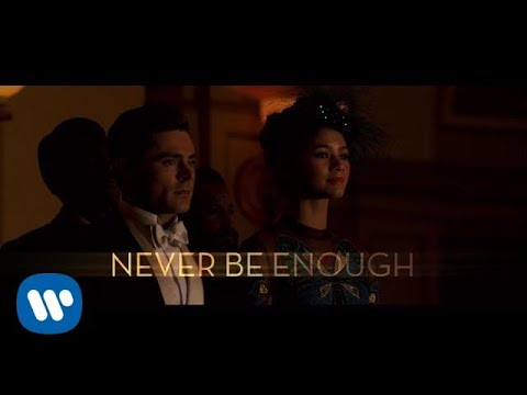 connectYoutube - The Greatest Showman - Never Enough [Official Lyric Video]