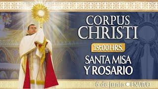 CORPUS CHRISTI????Santa Misa y Rosario????HOY 6 de Junio????EN VIVO