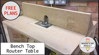 Youtube bench top router table build free plans greentooth Gallery