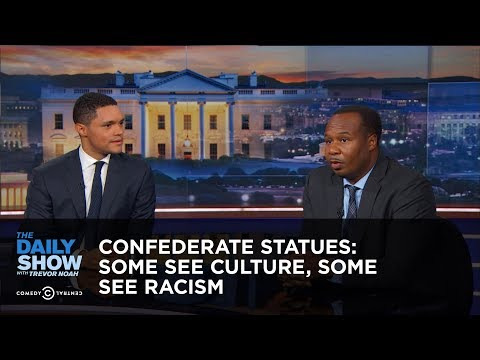 Confederate Statues: Some See Culture, Some See Racism: The Daily Show
