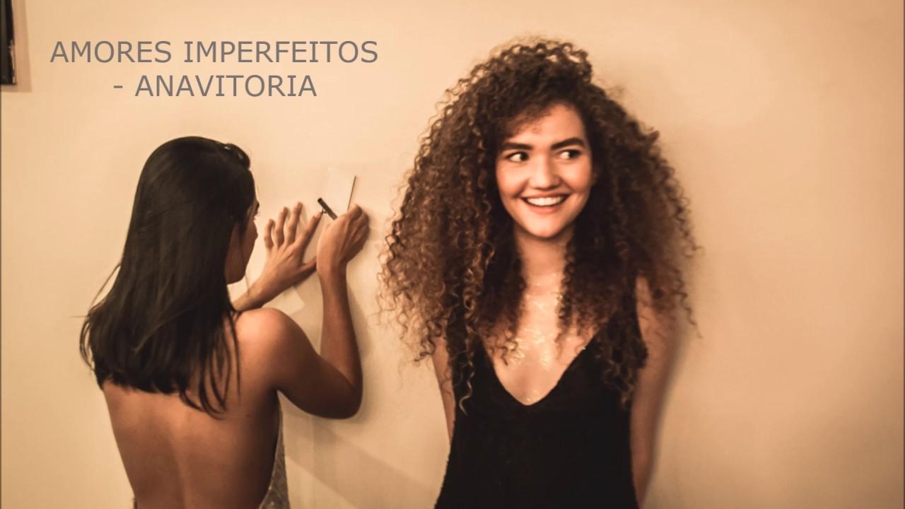 Amores Imperfeitos - Anavitória