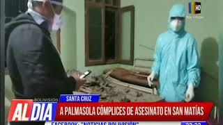 Envían a Palmasola a cómplices de asesinato ocurrido en San Matías