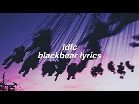 idfc || blackbear Lyrics