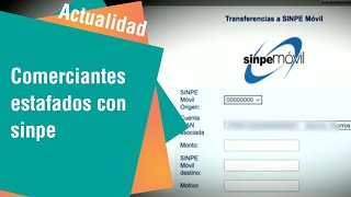 Comerciantes estafados con sistema Sinpe
