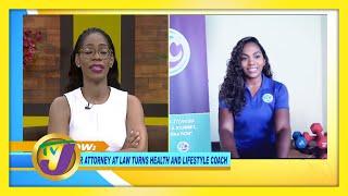 Former Attorney Turns Health & Lifestyle Coach: TVJ Smile Jamaica - January 18 2021