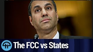 Net Neutrality: The FCC vs. States