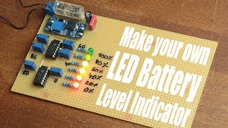 Make your own LED Battery Level Indicator