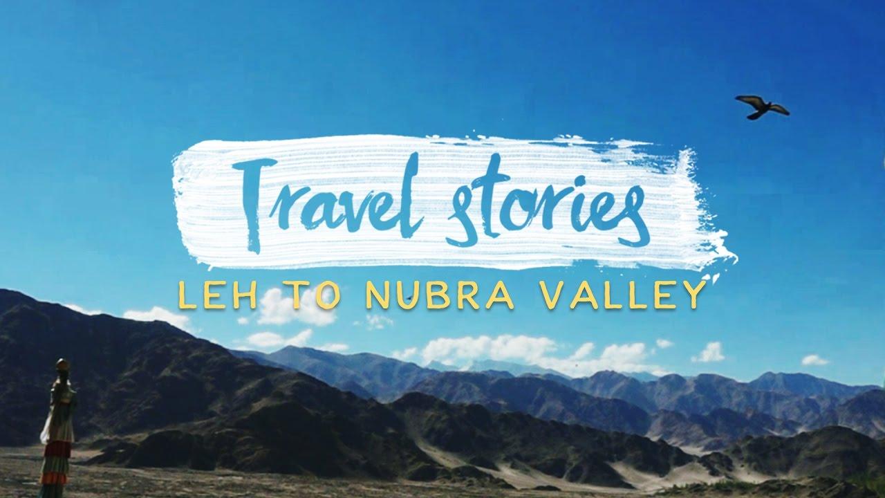 Leh to Nubra Valley : Ladakh : Episode 3