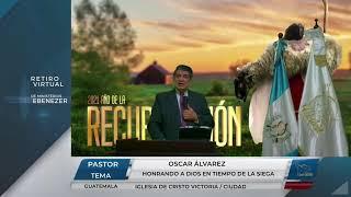 Honrando a Dios en tiempo de la ciega - Pastor Oscar Álvarez