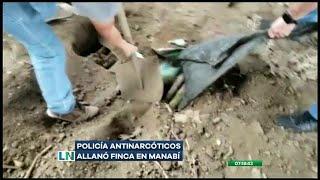 Descubren caletas de drogas en una finca de Manabí