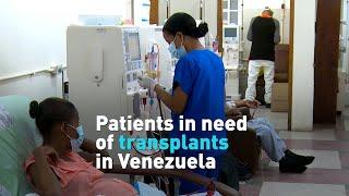 Patients need transplants in Venezuela