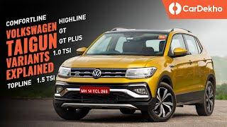 Volkswagen Taigun 2021 Variants Explained: Comfortline, Highline, Topline, GT, GT Plus | Pick This!