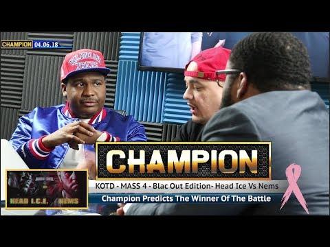 CHAMPION | HEAD ICE VS NEMS - MASS 4 - KOTD
