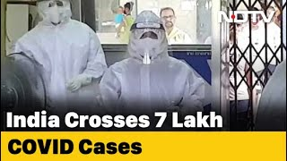 India Crosses 7 Lakh Coronavirus Cases - NDTV