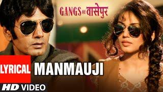 Lyrical: Manmauji Song   Gangs Of Wasseypur   Manoj Bajpai, Piyush Mishra, Nawazuddin Siddiqui - TSERIES