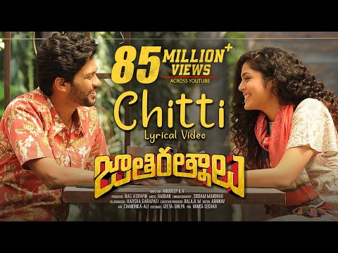 Chitti Lyrical Video Song | Jathi Ratnalu | Naveen Polishetty, Faria | Radhan | Anudeep K V