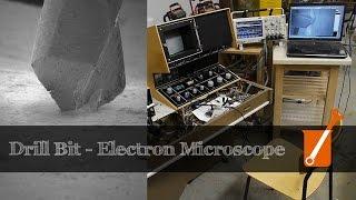 Drill Bit in Electron Microscope