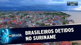 Brasileiros fogem ilegalmente do país e são detidos no Suriname | SBT Brasil (22/05/20)