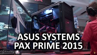 ASUS Booth System Showcase @ PAX Prime 2015