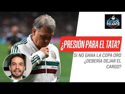 Debate POLÉMICO: ¿Si el #Tata no gana la #CopaOro, debe dejar el cargo