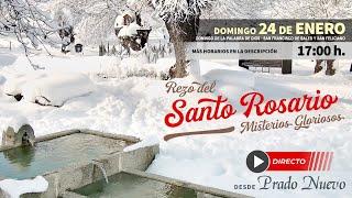 Domingo 24 de Enero, 17:00 h: Santo Rosario (Misterios Gloriosos) en directo desde Prado Nuevo