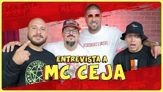 MC CEJA: ¿a quién le bajó el deo