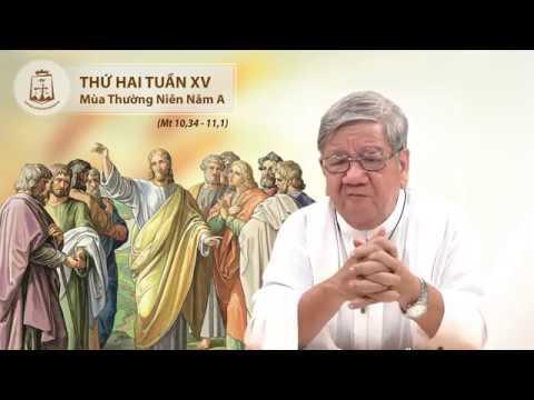SN Lời Chúa Thứ Hai Tuần XV Mùa Thường Niên Năm A (Mt 10,34 - 11,1) - Lm Giuse Nguyễn Tiến Lộc, C.Ss.R. 13/07/2020