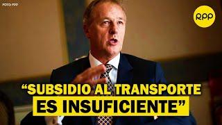 """Jorge Muñoz calificó de """"discriminatoria"""" la norma que otorga subsidio a transportistas"""