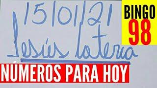 NÚMEROS PARA HOY 15 DE ENERO 2021, JESUS LOTERIA!!!