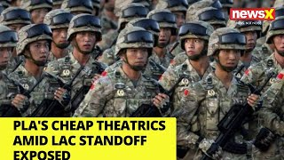 PLA's cheap theatrics amid LAC standoff exposed | NewsX - NEWSXLIVE