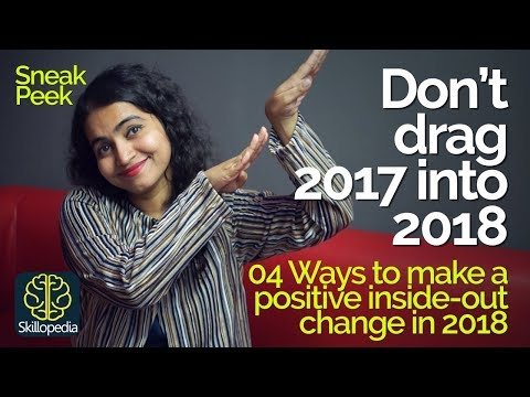 Positive Thinking - Don't Drag Your Past (2017) into the New Year 2018 - Skillopedia