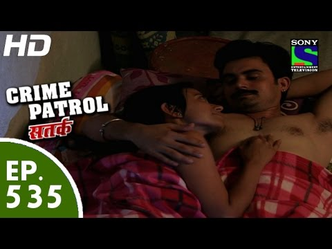 Crime patrol love full episode / D and b trailers