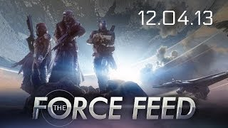 Force Feed - Destiny Details, BF4 DLC Breaks, Project Spark