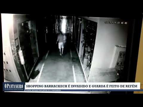 Shopping Barrackech é invadido e guarda é feito de refém
