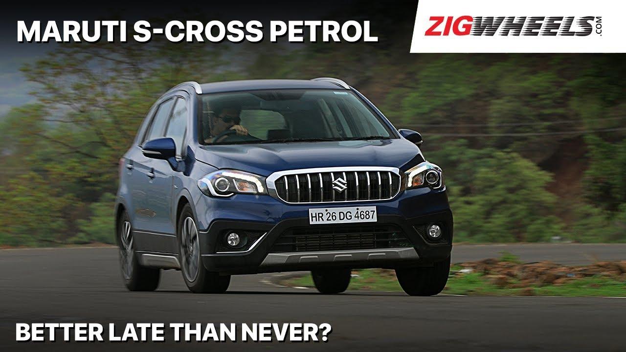 ZigFF: 🚗 Maruti S-Cross Petrol ⛽ Launched | Where Does It Fit In? | Zigwheels.com