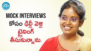 I got trained in Delhi for Mock Interview - Civils Topper Anusha Tellakula | Dil Se with Anjali - IDREAMMOVIES