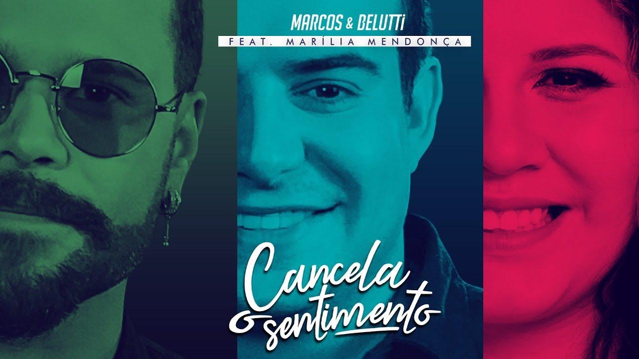 Cancela o Sentimento - Marcos e Belutti