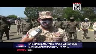 En Dajabón, militares y policías mantendrán orden en votaciones