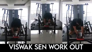 Viswak sen Workout Video | VishwakSen Heavy Gym Workout | IndiaGlitz Telugu - IGTELUGU