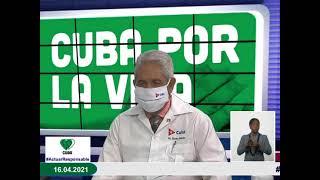 Conferencia de Prensa: Cuba frente a la COVID-19 (16 de abril de 2021)