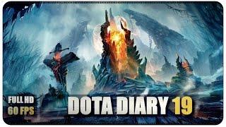 DOTA 2 - Diary - Doubts - EP19
