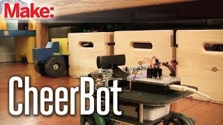 Making Fun: CheerBot