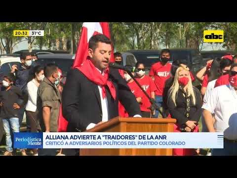 Pedro Alliana amenaza a traidores de la ANR